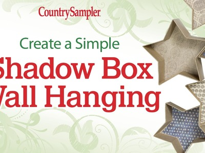Create a Simple Shadow Box Wall Hanging