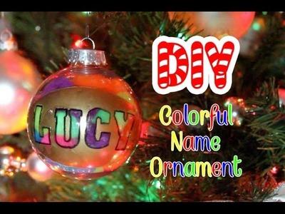 DIY Colorful Name Christmas Ornament || Lucykiins