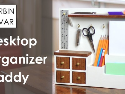 How To Build an Organization Caddy System for the Desktop