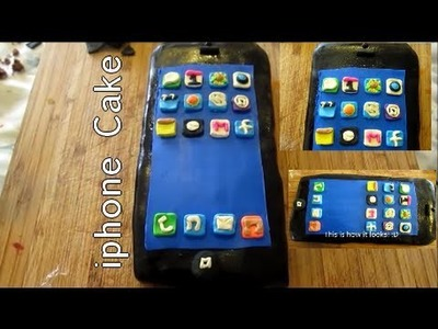HOW TO MAKE AN IPHONE CAKE