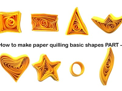 Quilling, Quilling Basic Tools and Shapes for Kids, How to ...