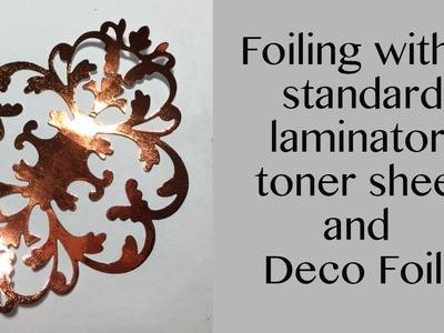 Foiling with a Laminator and Deco Foils