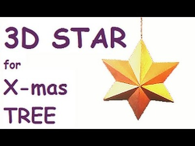 How to make 3D STAR for X-mas tree