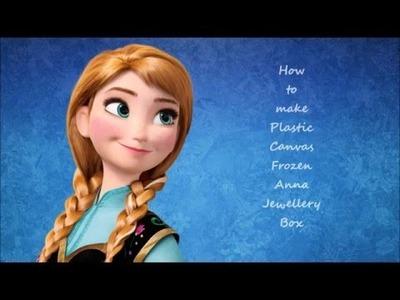 How to make Plastic Canvas Frozen Anna Jewellery Box