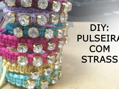 DIY: PULSEIRA COM STRASS