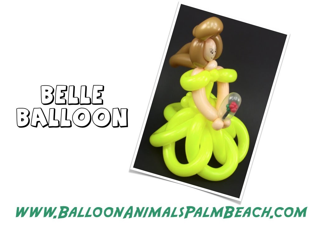 How To Make A Balloon Belle From Beauty and the Beast - Balloon Animals Palm Beach
