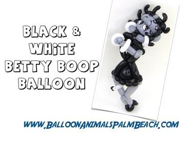 How To Make A Black & White Betty Boop Balloon - Balloon Animals Palm Beach
