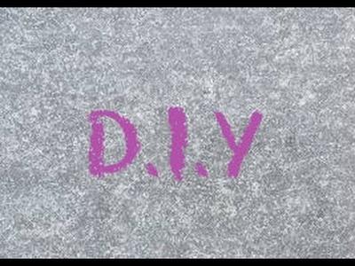 D.I.Y facile !