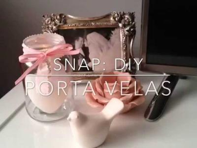 Snap: DIY - Porta Velas