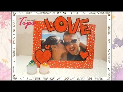 14 de Febrero - Portaretrato Love - DIY ♥ - VideoTips
