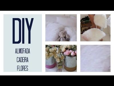 DIY - Reformando a cadeira, Almofada, Vasinho de flores | Anne Peres