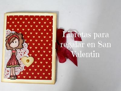 Libreta hecha a mano para regalar en San Valentin * Creaciones Izzy