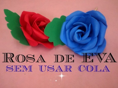 Rosa de EVA sem Usar Cola