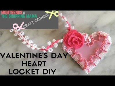 Craft Corner: Valentine's Day Heart Locket DIY
