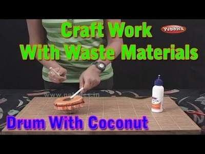 Drums | Craft Work With Waste Materials | Learn Craft For Kids | Waste Material Craft Work