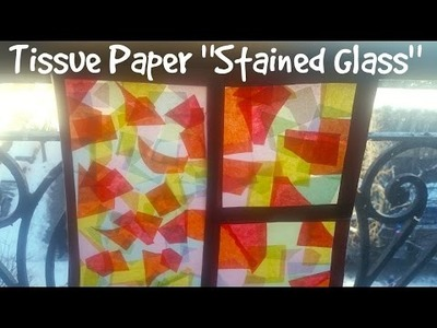 Easy Craft Ideas: How to Make Stained Glass with Tissue Paper