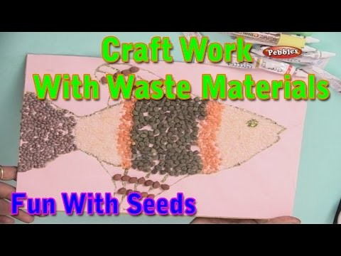 Fun with seeds craft work with waste materials learn for Waste material craft for kid