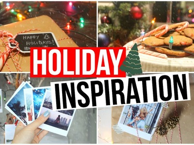 Holiday Inspiration: DIY Decor & Gifts + Activities!