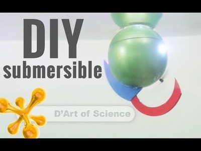 How to make an RC Submarine in 15mins - DIY submarine - dartofscience