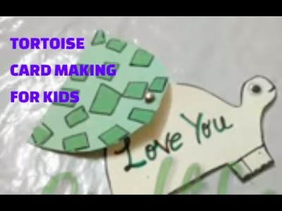 How To Make Tortoise Greeting Card For Kids Art And Craft Activity