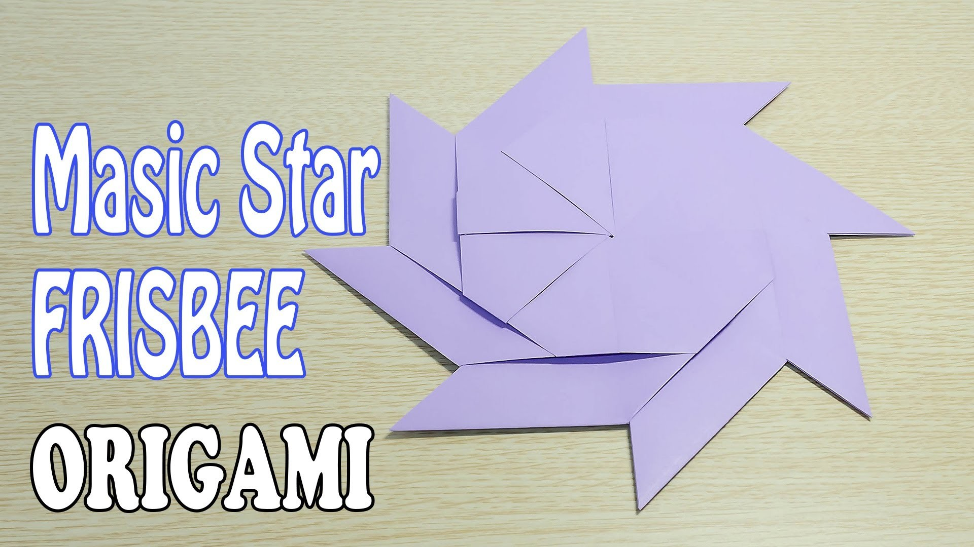 Magic Star Frisbee Origami : Transform Star into frisbee