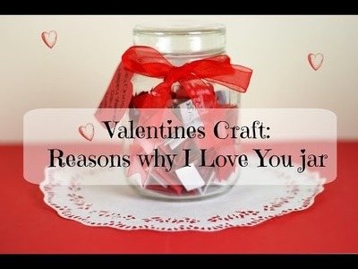 Valentines Craft: Reasons why I Love You jar