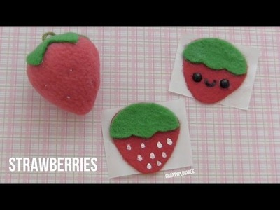 2 in 1 Strawberry Tutorial: Plush & Stickers
