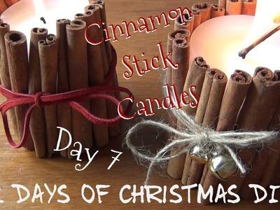 Cinnamon Stick Candles ♥ 12 Days of Christmas DIYs - DAY SEVEN