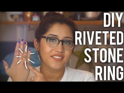 How to Make Riveted Stone Ring : DIY