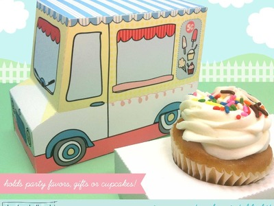 Make an ice cream truck cupcake box, party favor gift box
