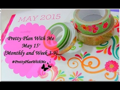 Pretty Plan with Me ♥ May 15' {Monthly View & 1st weeK}