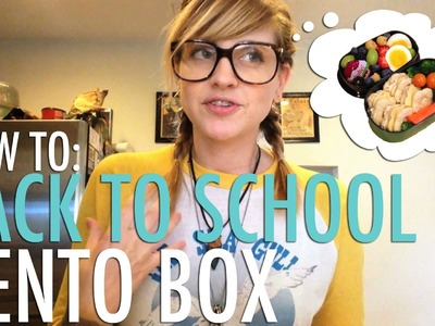 Bento Box How To: Back to School