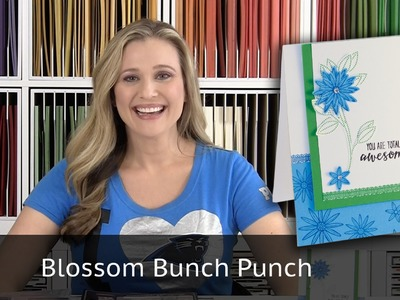 Blossom Bunch Punch - Video Tutorial