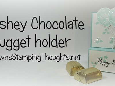 Hershey Chocolate Nugget Holder using Stampin'Up! Products