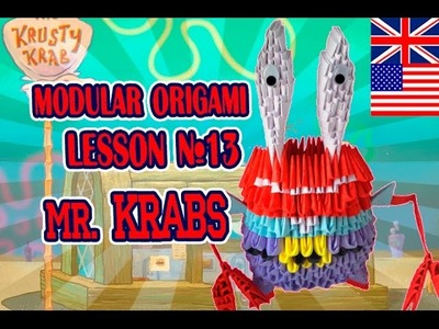 MODULAR ORIGAMI  LESSON №13  MR  KRABS