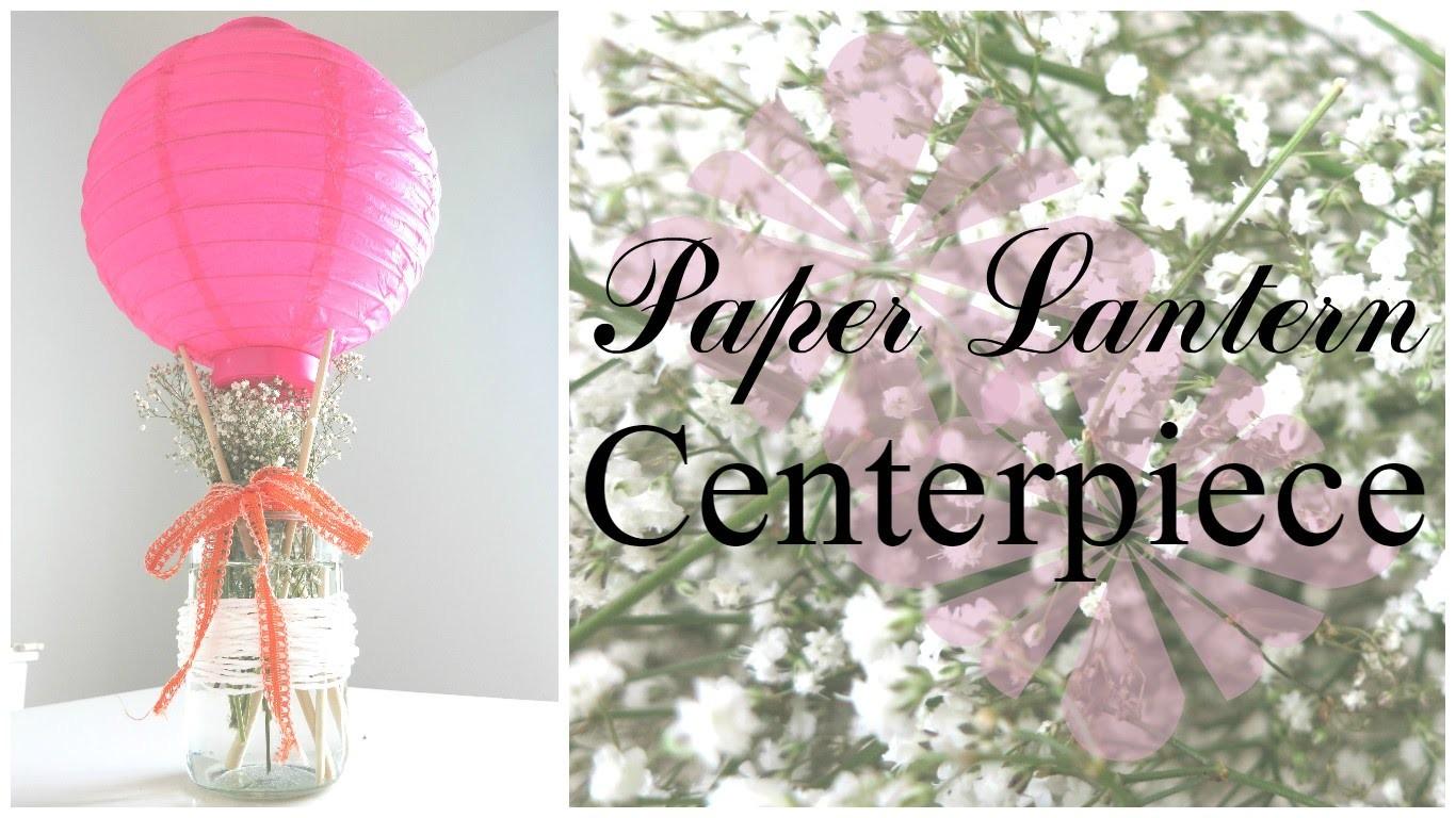 Paper lantern centerpiece
