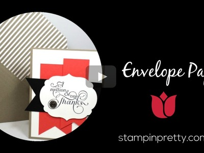 Stampin' Up! Tutorial:  How to Use Envelope Paper