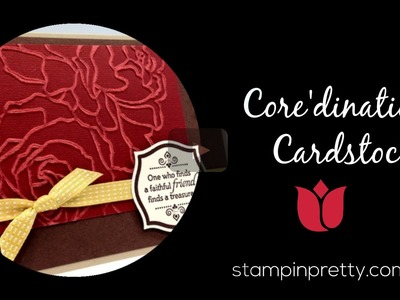 Stampin' Up! Tutorial:  How to Use the Stampin' Up! Core'dinations Card Stock