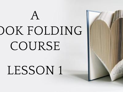 Book Folding Tutorial: Lesson 1