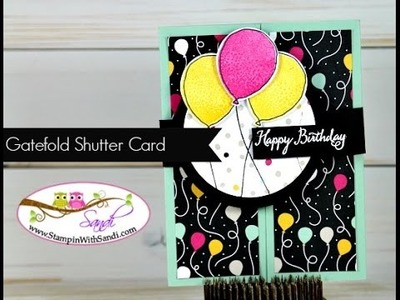 Gatefold Shutter Card Tutorial with Stampin Up - Balloon Celebration
