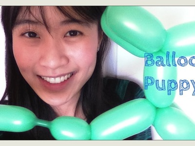 How to Make a Balloon Puppy. Balloon Dog - Balloon Animal Tutorial - Balloon Modeling. Twisting