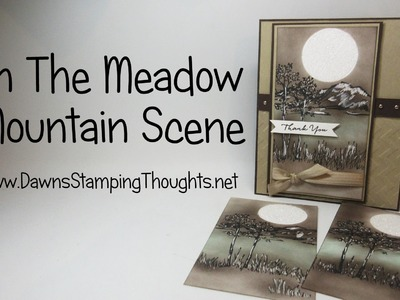 Stampin'Up! In The Meadow stamp set making a Mountain Scene