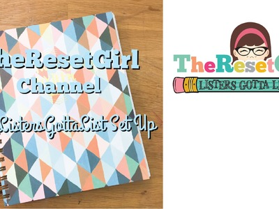 The Reset Girl's # ListersGottaList NEW List Setup