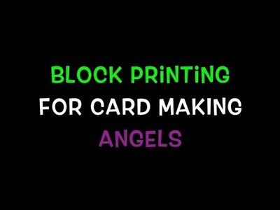 Card making - block printing angels