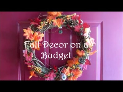 Fall Decor on a Budget Tips and Tour (Dollar Tree, Goodwill and Michael's)