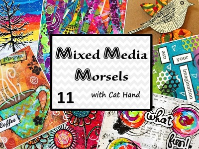 Mixed Media Morsels 11 - Torn Paper Strips
