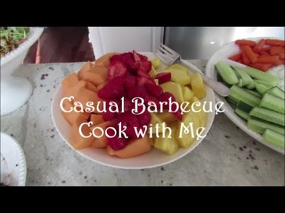 Cook with Me Casual Barbecue Style | Menu | Grocery List | Grocery Haul | Food Prep | Recipes
