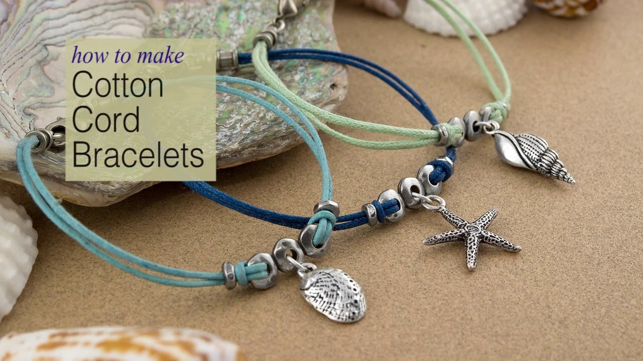 How to Make Cotton Cord Charm Bracelets Using TierraCast Components