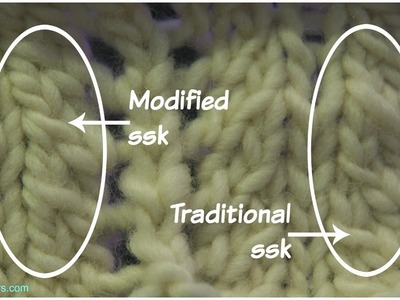 Knitting a better left leaning decrease - a modified ssk