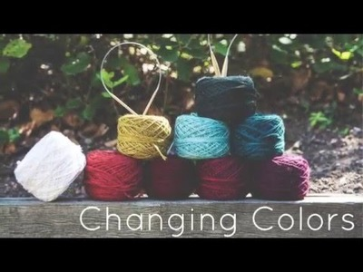 Knitting Tutorial for beginners: Changing colors